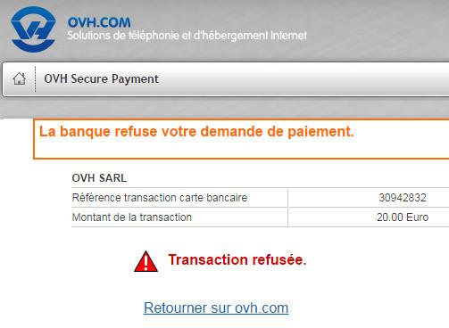 carte bancaire paiement refusé OVH : La banque refuse votre demande de paiement   Vulgum Techus